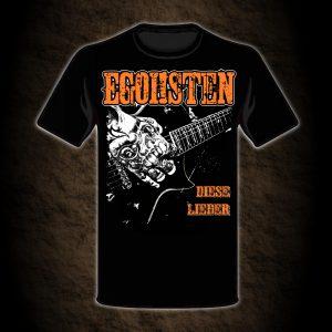 Diese Lieder Shirt der Band Egoisten